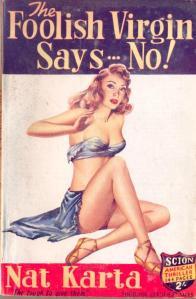 The Foolish Virgin Says No