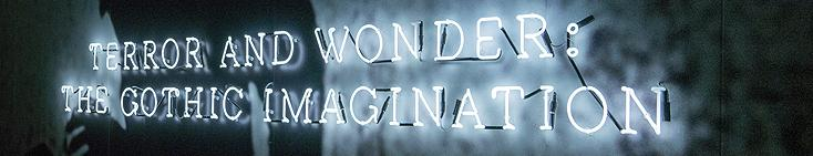 Terror and Wonder: Gothic Imagination at the British Library (1/6)