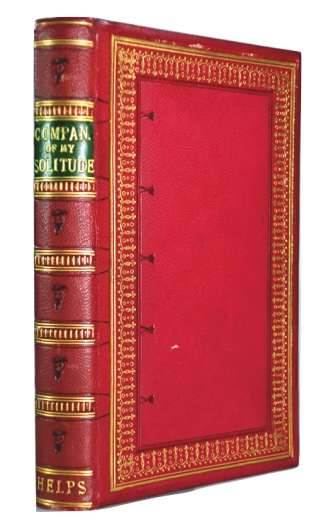 Sir Arthur Helps, Companions of My Solitude. 1851. Bound by James Brody Brechin of Dundee.