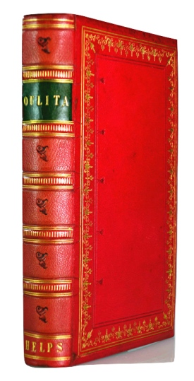 Sir Arthur Helps: Oulita the Serf. 1857. Bound by William Smith of Dundee.